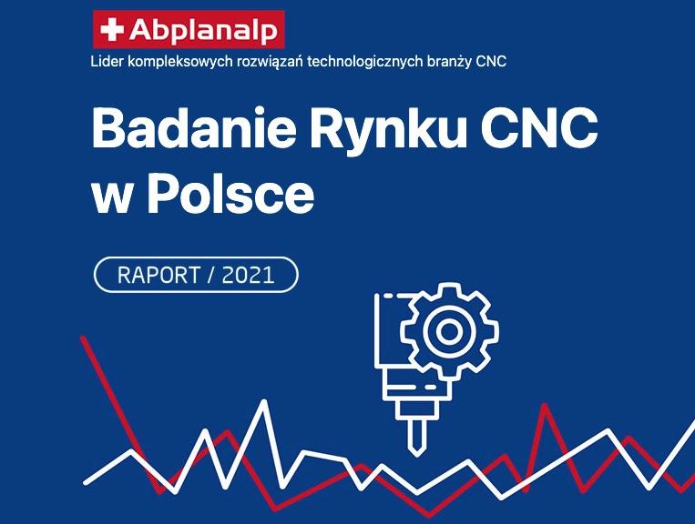 Badanie Rynku CNC w Polsce - Raport 2021