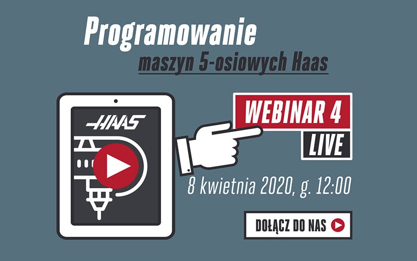 Webinarium Haas programowanie maszyn 5-osiowych