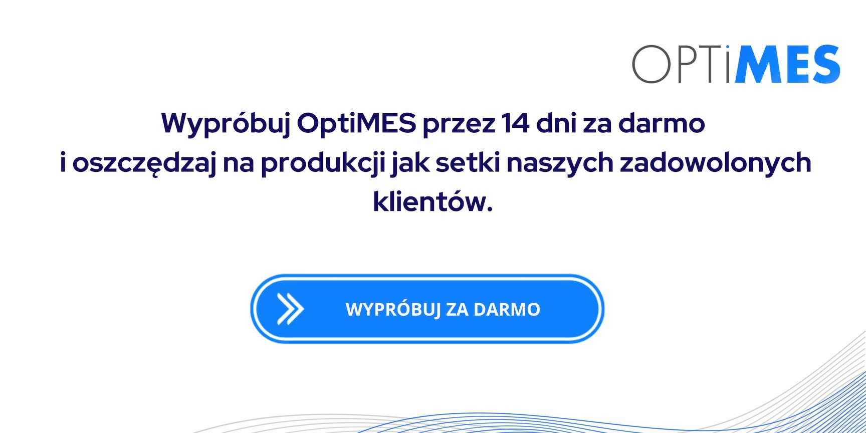 wypróbuj za darmo system OptiMES
