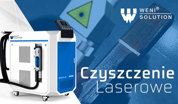 Prezentacje lasera czyszczącego marki Weni Solution