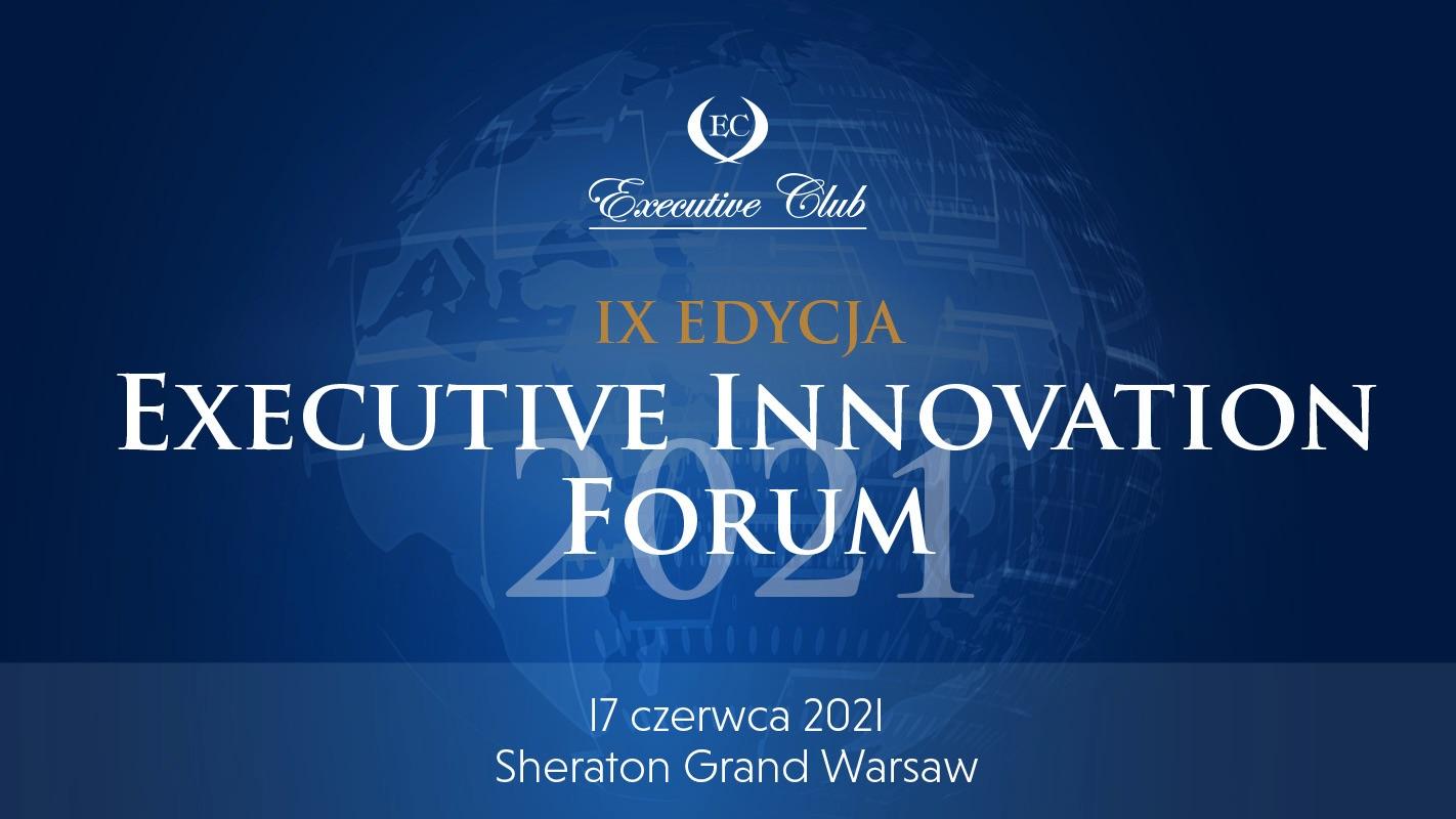 2021 Executive Innovation Forum