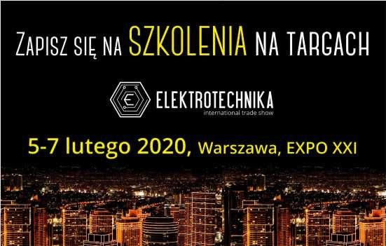 Szkolenia na Targach Elektrotechnika 2020