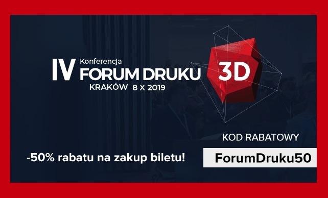 IV Forum Druku 3D 2019 Kraków